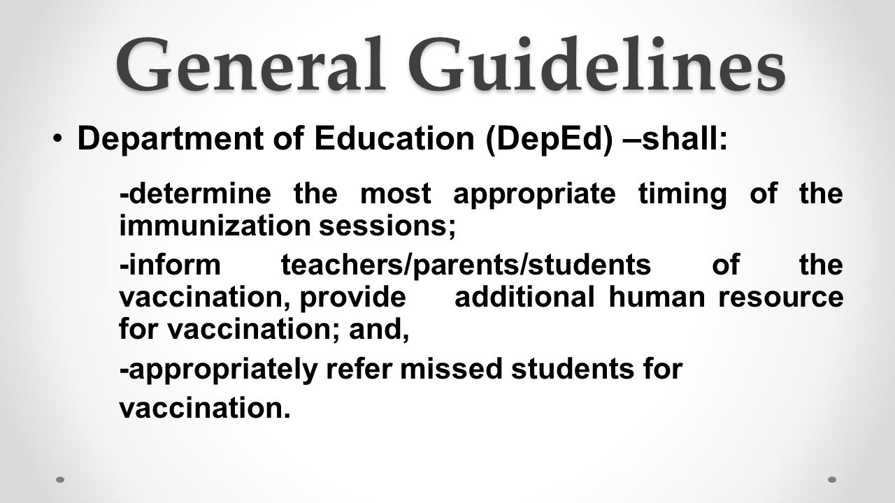 General Guidelines Department of Education (DepEd) –shall:
