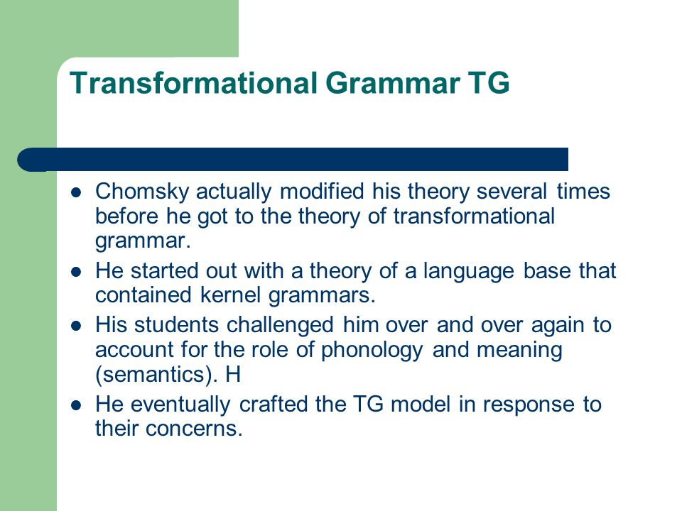 Transformational Grammar TG