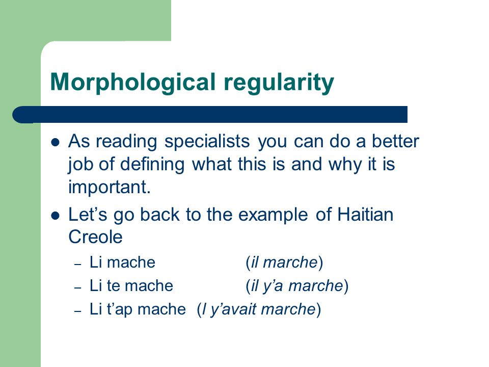 Morphological regularity