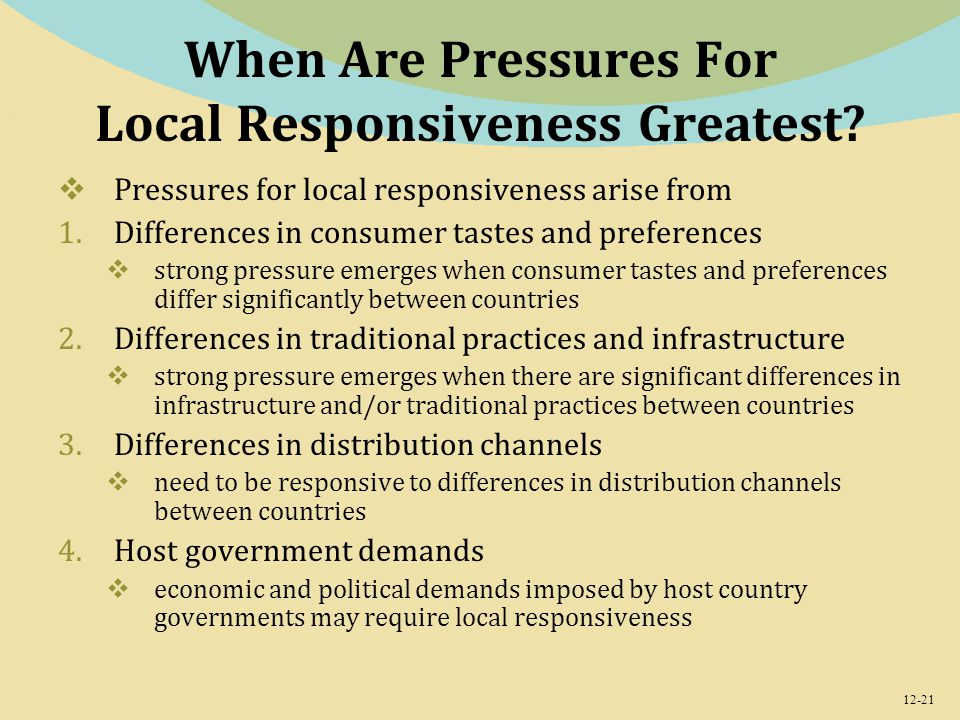 pressures for local responsiveness and global integration and coca cola View this term paper on pepsico's strategies for global business how pressure for cost reduction and pressures for local responsiveness influence strategies in order to be extremely and effectively competitive on the global market with other rival companies such as coca cola company for.