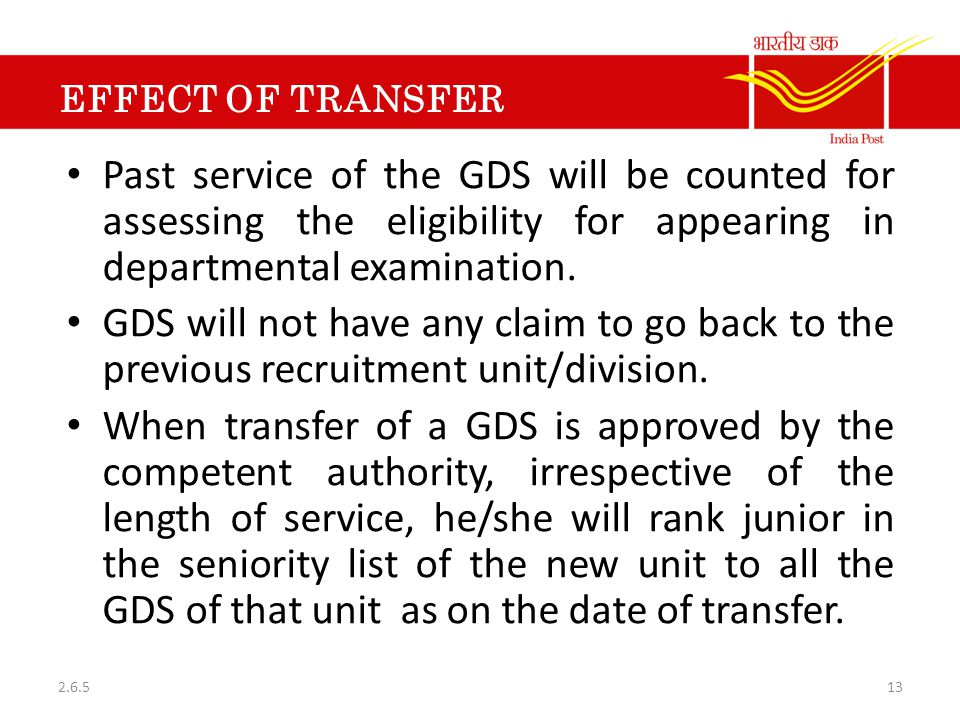 EFFECT OF TRANSFER Past service of the GDS will be counted for assessing the eligibility for appearing in departmental examination.