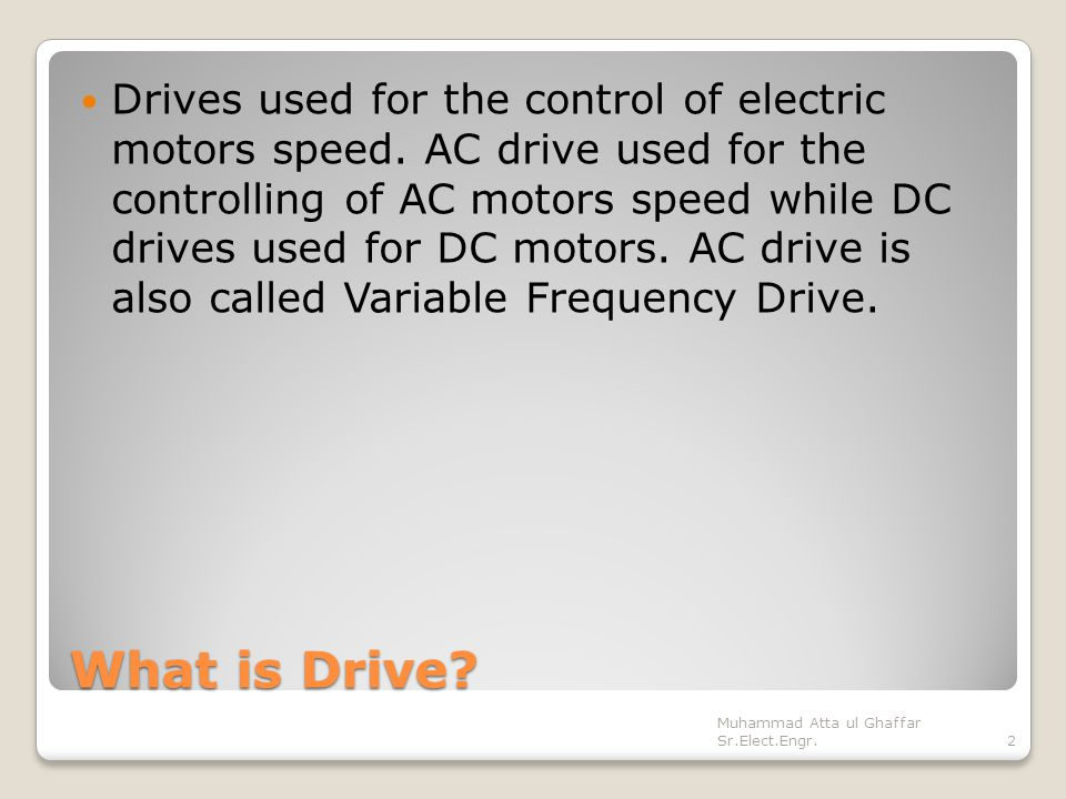 Basics of motor drives prepared by muhammad atta ul for Ac dc motors and drives fundamentals
