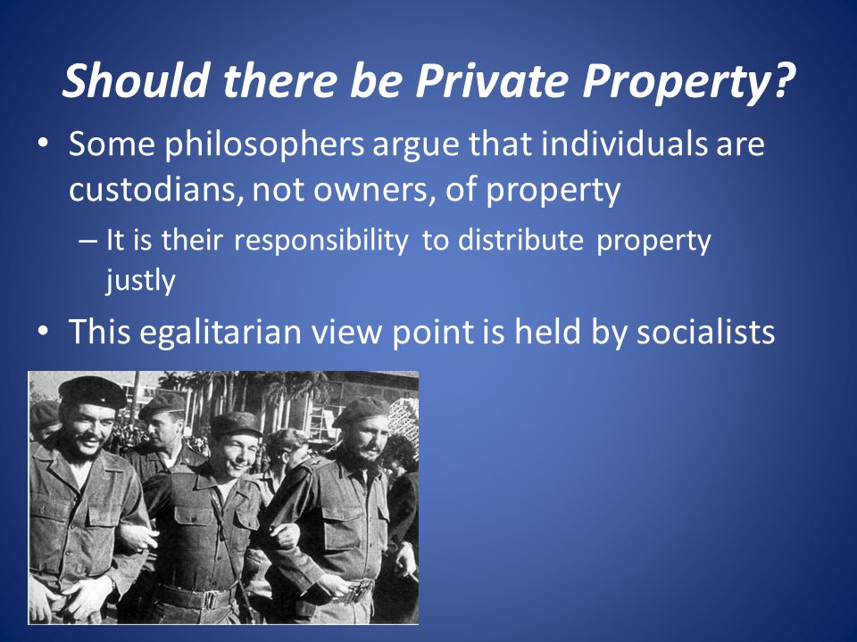 Should there be Private Property