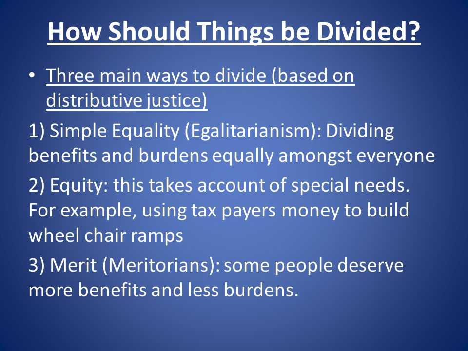 How Should Things be Divided