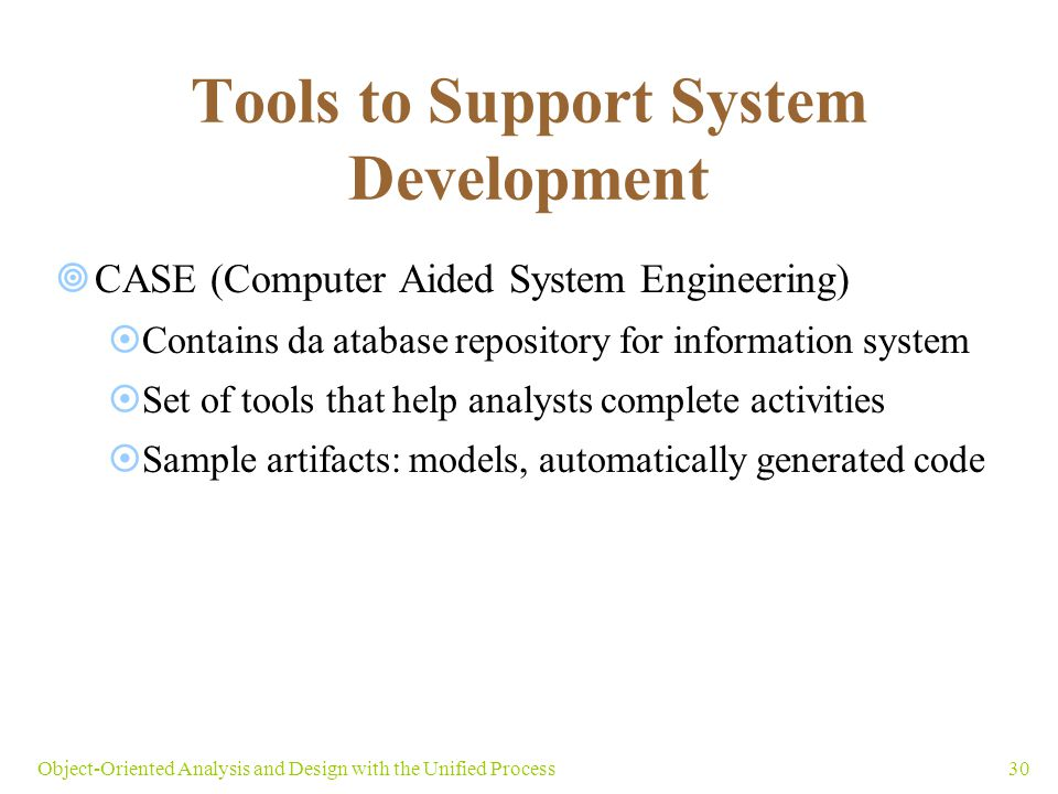 Tools to Support System Development