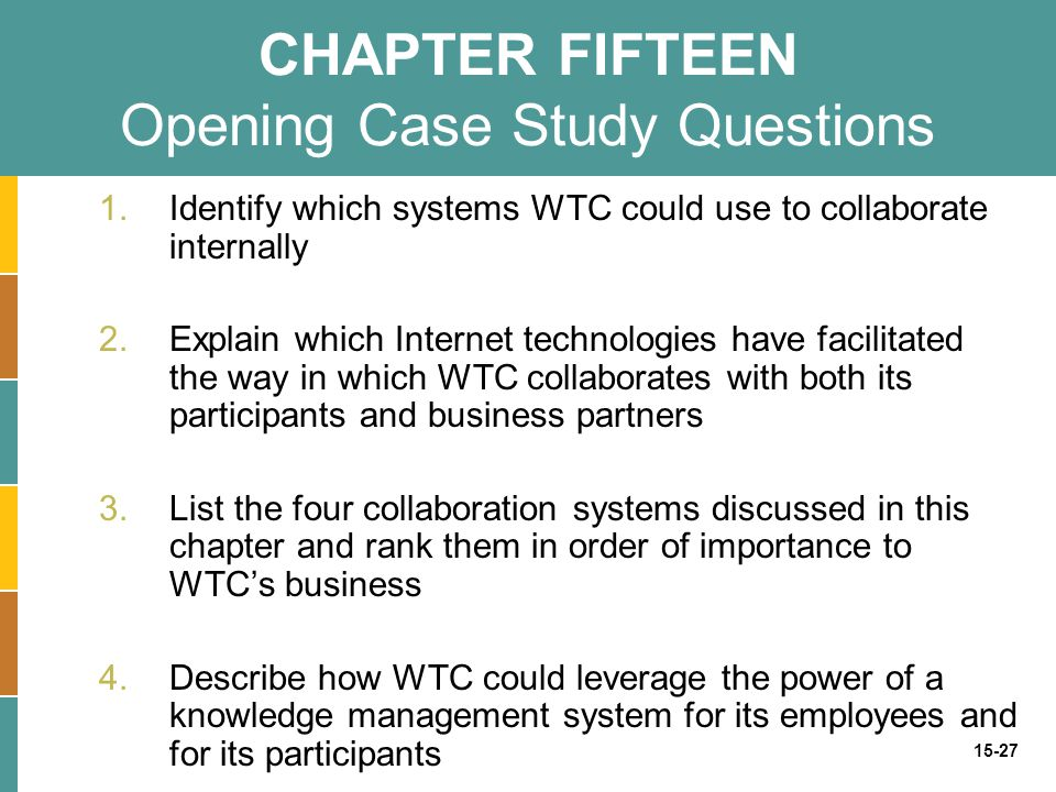 CHAPTER FIFTEEN Opening Case Study Questions