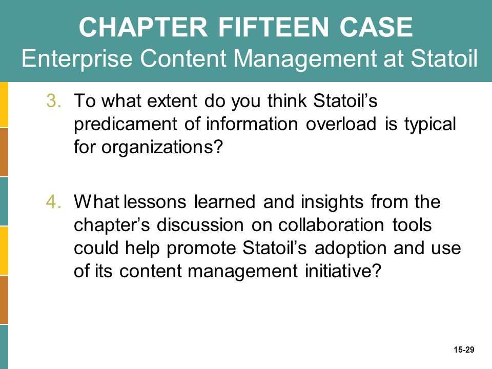 CHAPTER FIFTEEN CASE Enterprise Content Management at Statoil