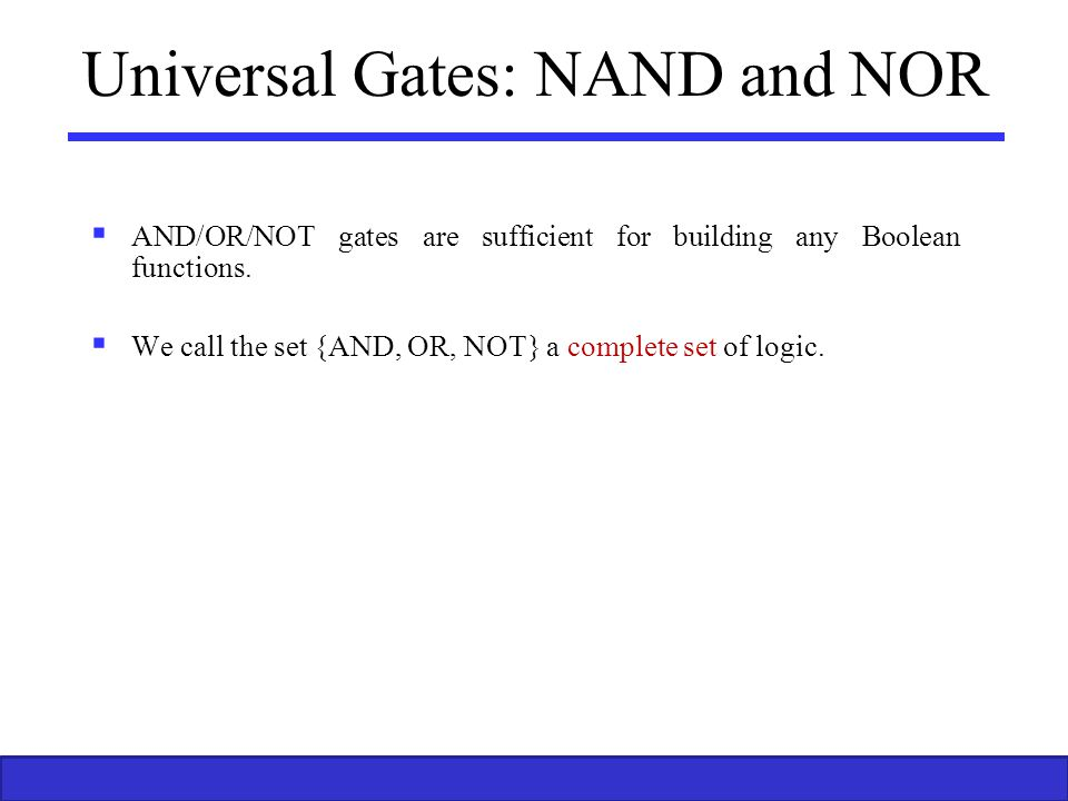 Universal Gates: NAND and NOR