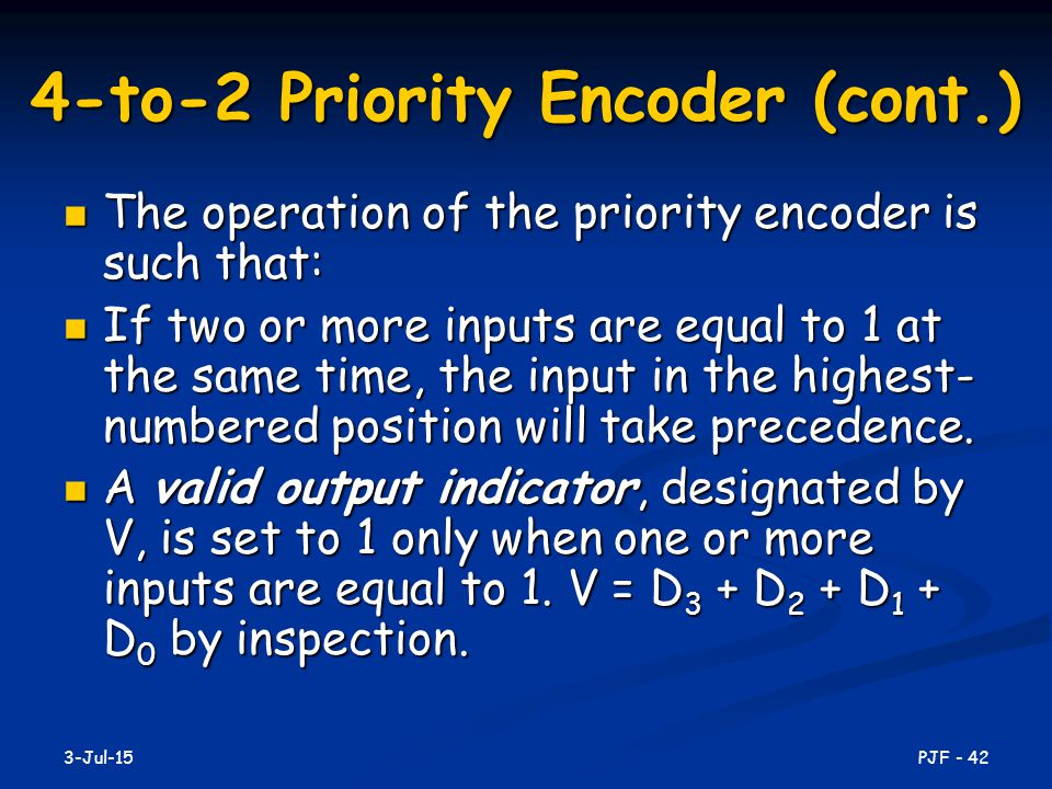 4-to-2 Priority Encoder (cont.)