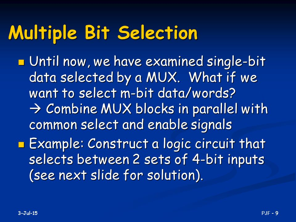 Multiple Bit Selection