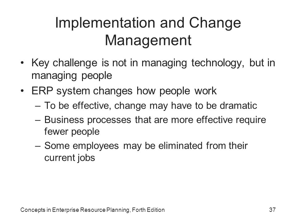 Implementation and Change Management