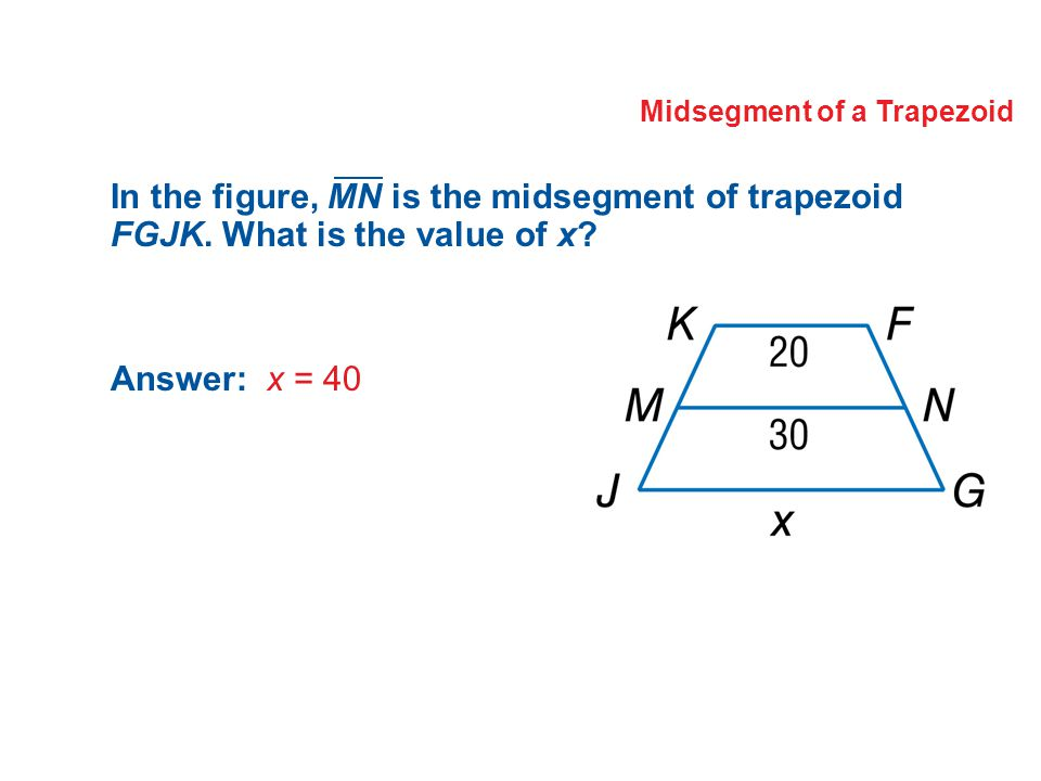 Lesson 6 6 trapezoids and kites ppt download midsegment of a trapezoid ccuart Choice Image