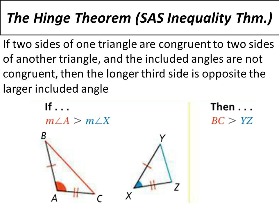 5-7 Inequalities in Two Triangles - ppt download
