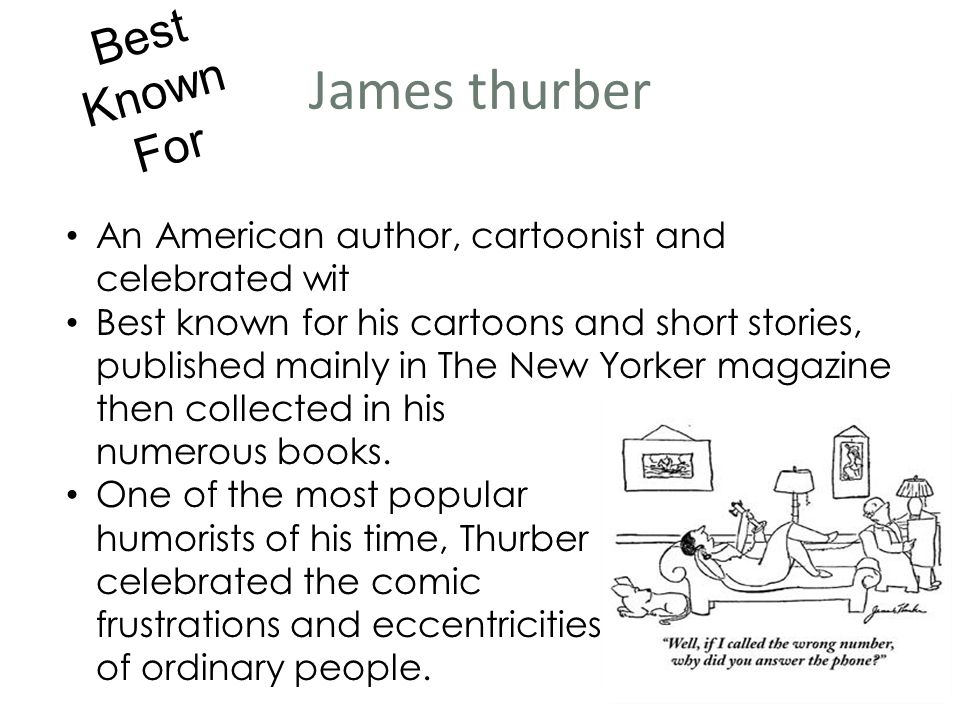 university days by james thurber essay James thurber in 1954 born: james grover thurber (december 8, 1894 from 1913 to 1918, thurber attended ohio state university.
