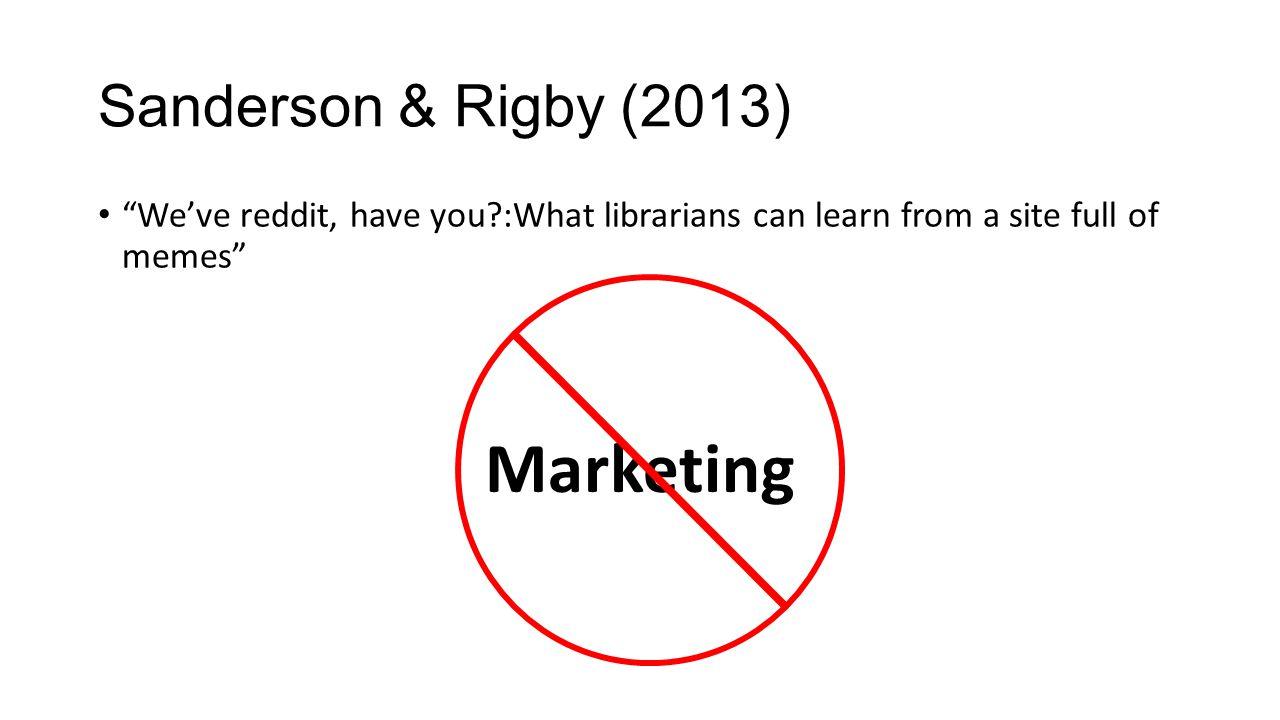 Marketing Sanderson & Rigby (2013)
