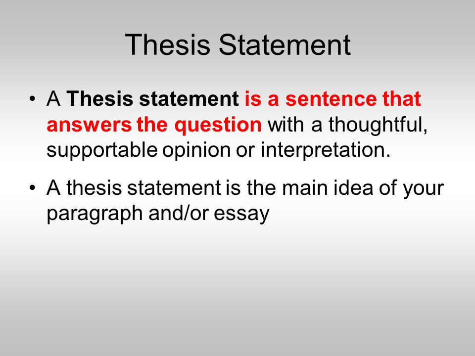 can a thesis statement be an opinion