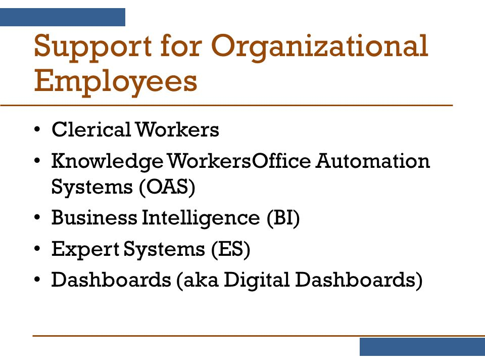 Support for Organizational Employees