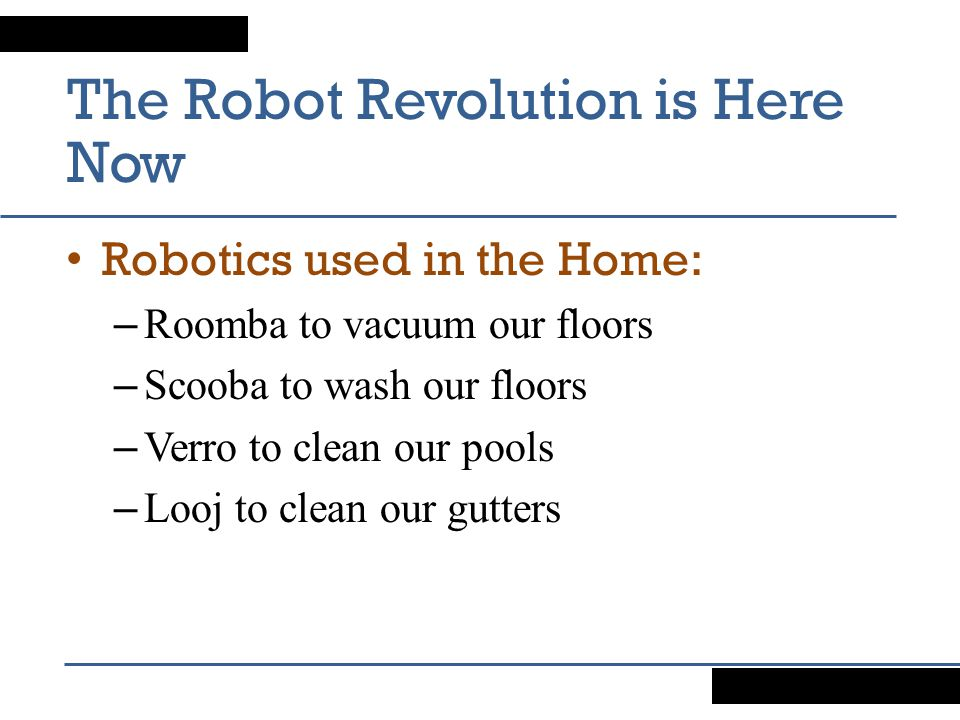 The Robot Revolution is Here Now