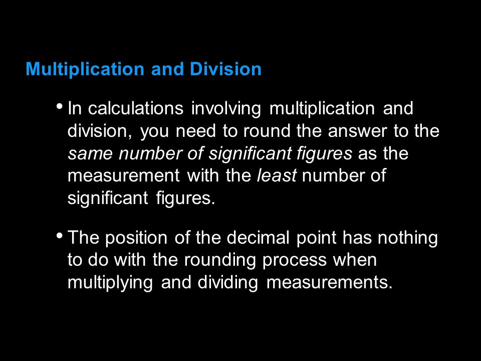 3.1 Multiplication and Division.