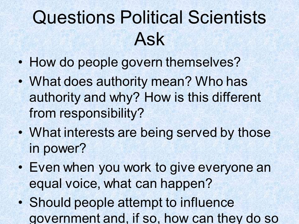 Questions Political Scientists Ask
