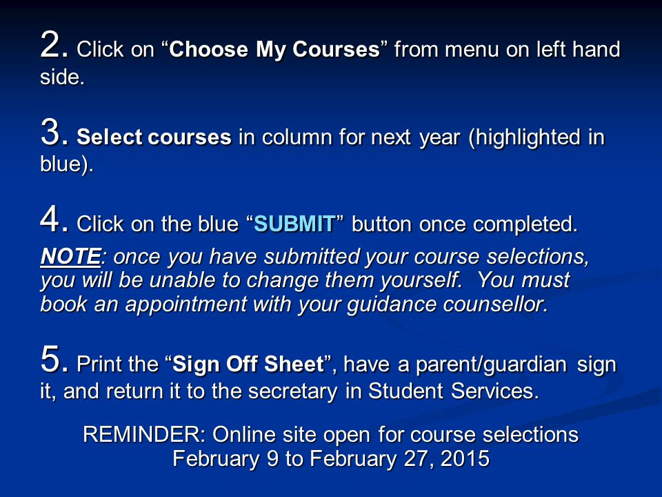 2. Click on Choose My Courses from menu on left hand side.