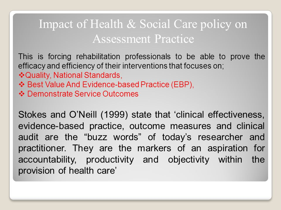 outcome based practice in health and social care Question: unit: m3 manage health and social care practice to ensure positive outcomes for individuals case study: - manage health and social care practice to ensure positive outcomes for individuals level 5 diplomas in leadership for health and social care and children and young people's services (wales and northern ireland) (qcf.