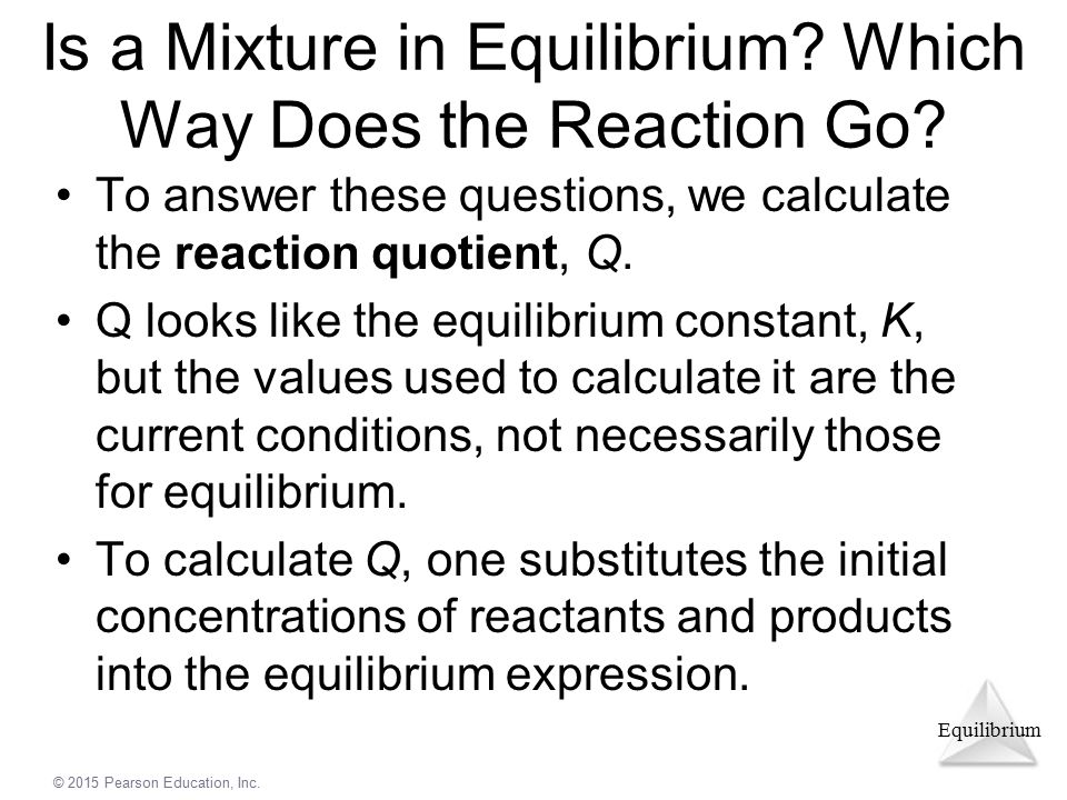 Is a Mixture in Equilibrium Which Way Does the Reaction Go
