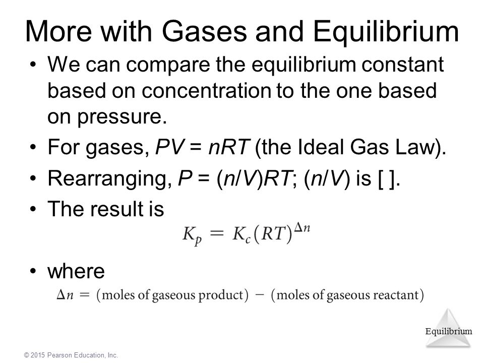 More with Gases and Equilibrium