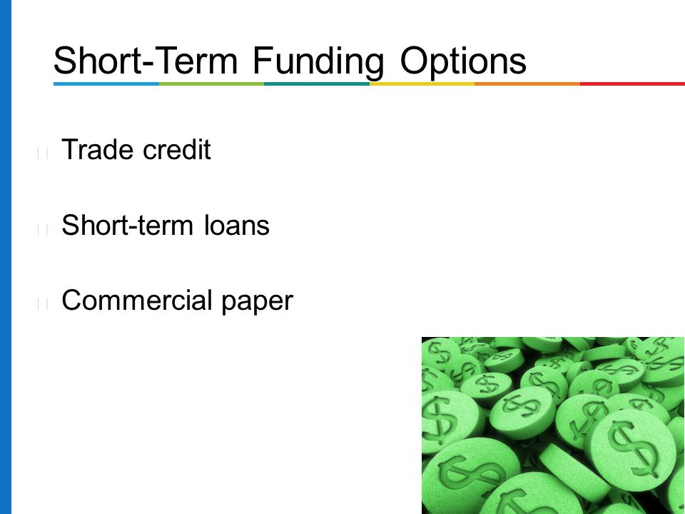 Short-Term Funding Options