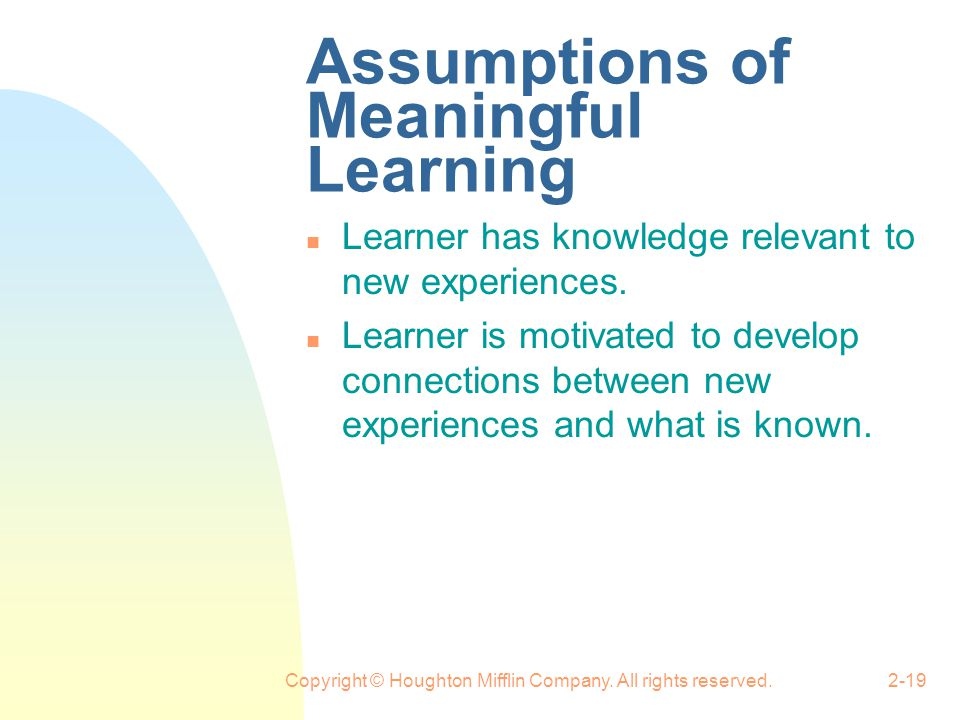 Assumptions of Meaningful Learning