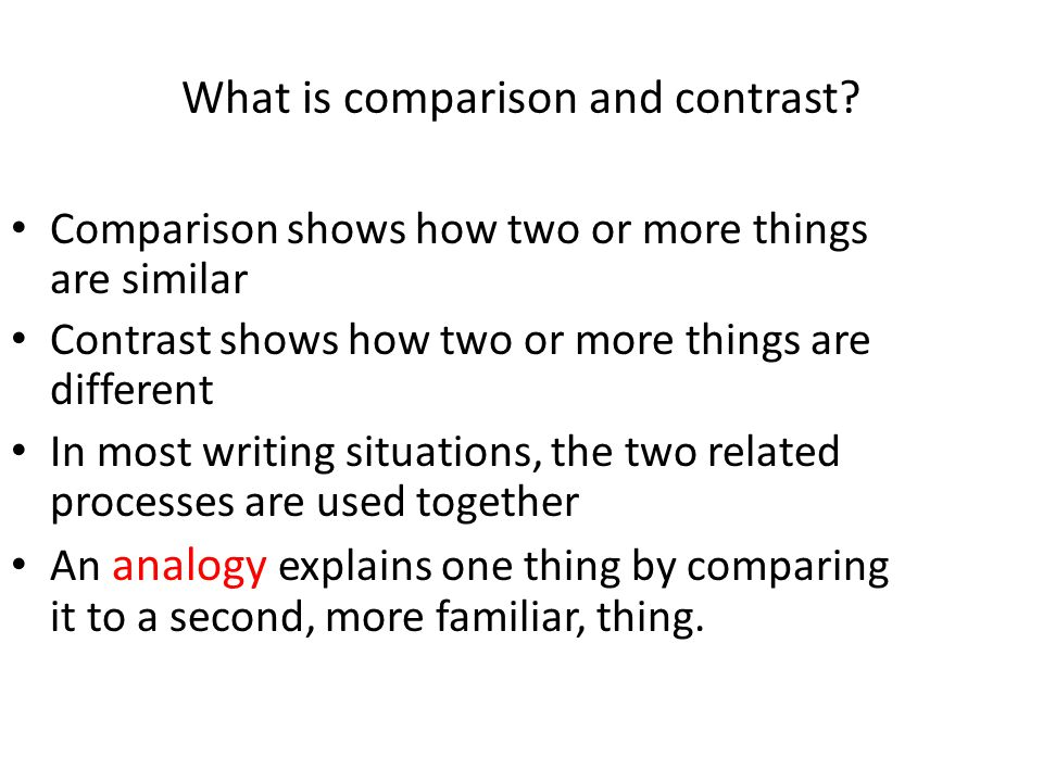 comparison and contrast writing ppt  what is comparison and contrast