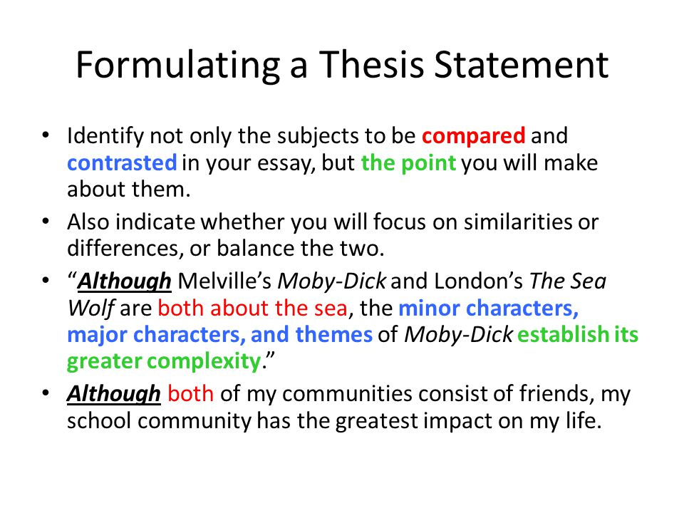 Comparison And Contrast Writing  Ppt Download Formulating A Thesis Statement