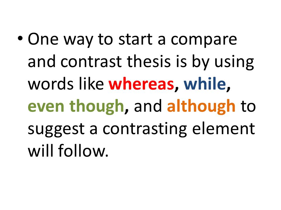 Ways to start a compare and contrast essay