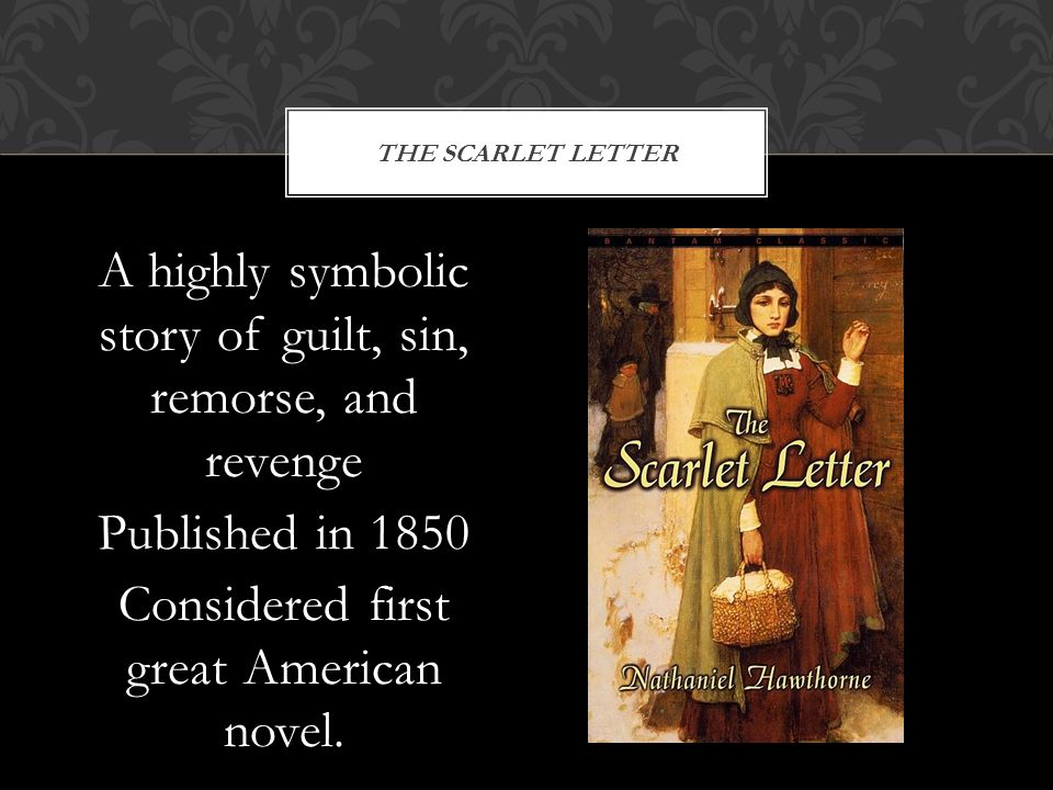scarlet letter sinners The scarlet letter shows his attitude toward these puritans of boston in his portrayal of characters she assures other sinners that at some brighter period.