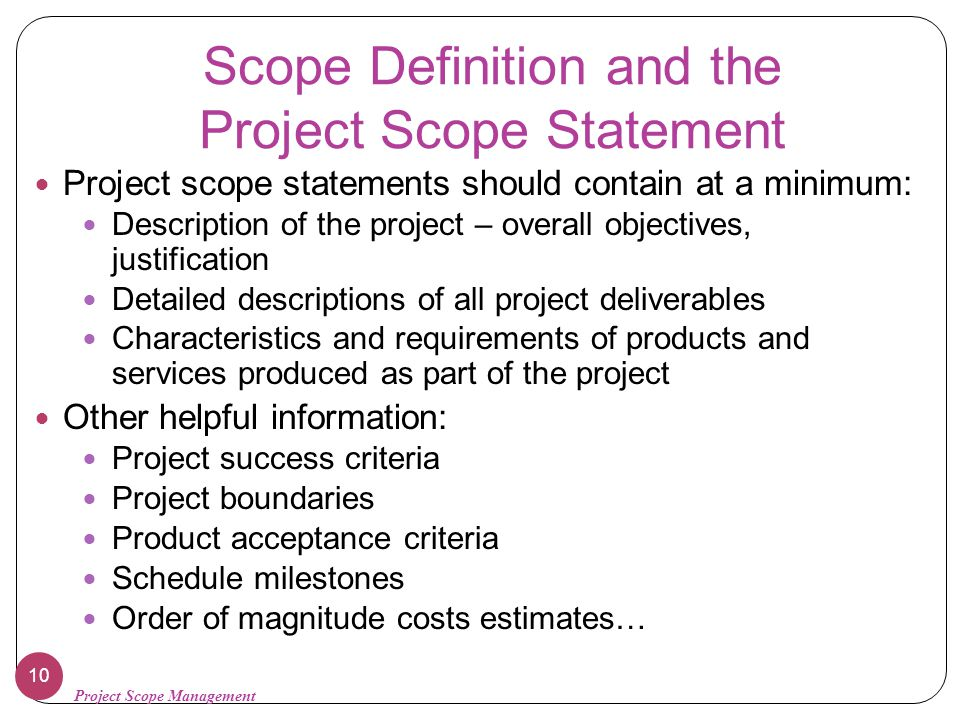 Scope Definition and the Project Scope Statement