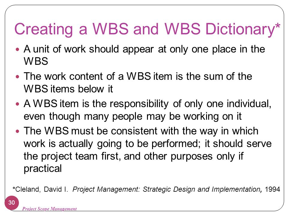 Creating a WBS and WBS Dictionary*