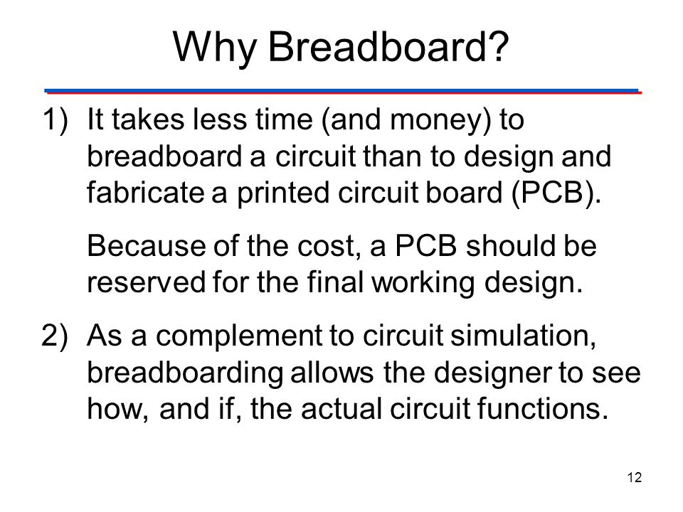 The Breadboard Why Breadboard Digital Electronics TM. 1.2 Introduction to Analog.