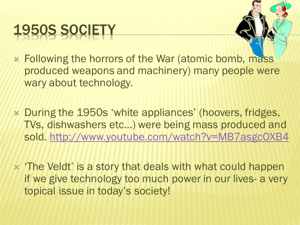 ray bradbury the veldt ppt video online 1950s society following the horrors of the war atomic bomb mass produced weapons and