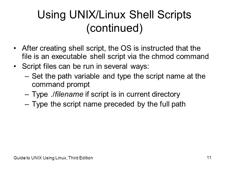 Using UNIX/Linux Shell Scripts (continued)