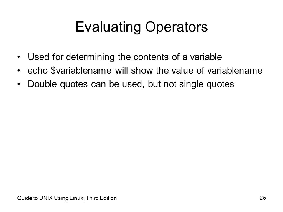 Evaluating Operators Used for determining the contents of a variable