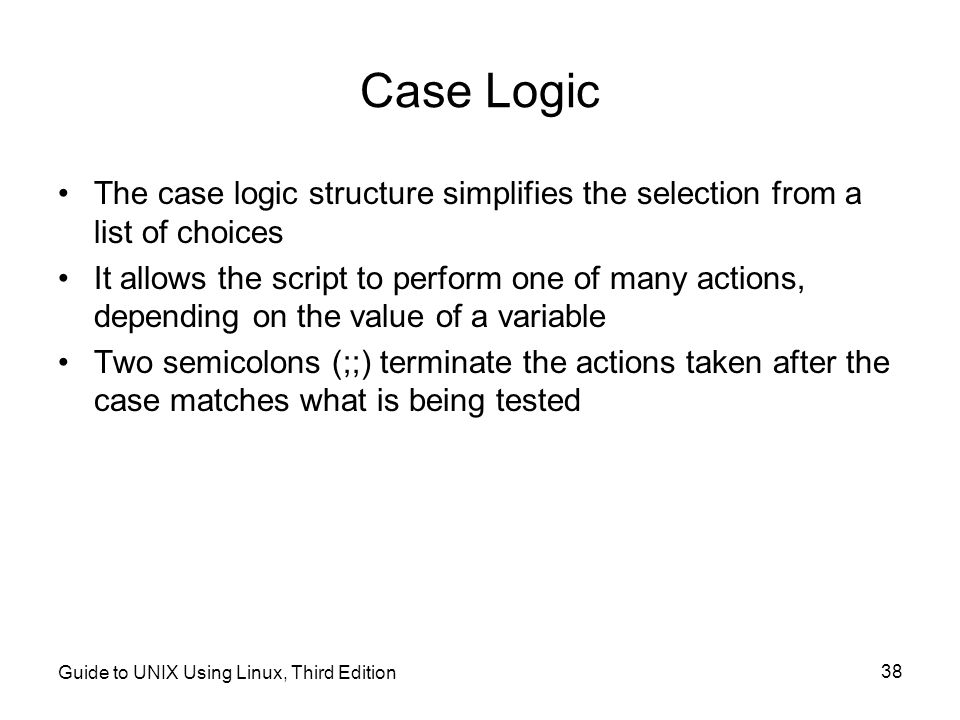 Case Logic The case logic structure simplifies the selection from a list of choices.