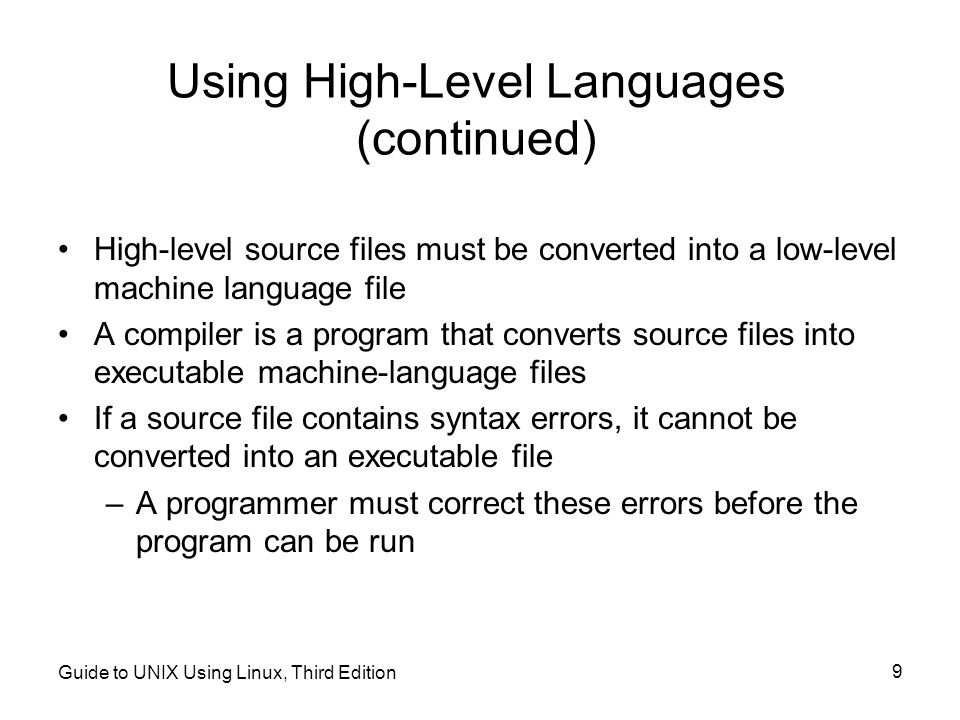 Using High-Level Languages (continued)