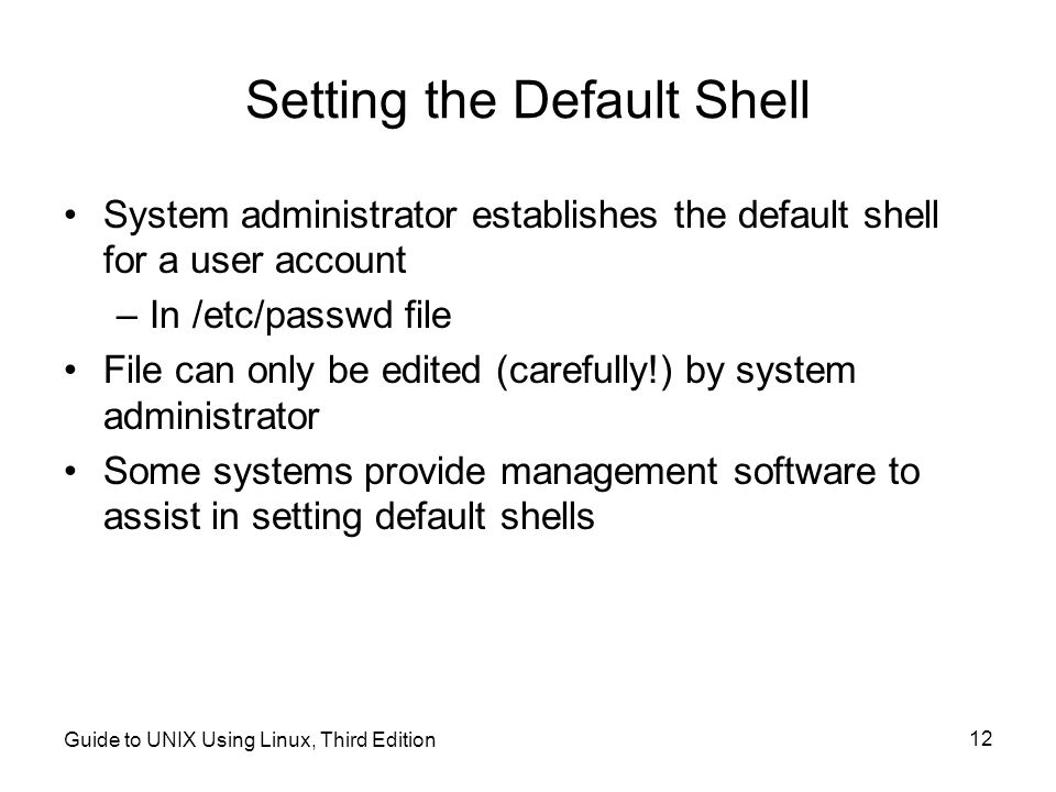 Setting the Default Shell
