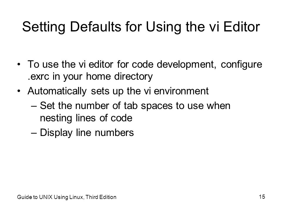 Setting Defaults for Using the vi Editor