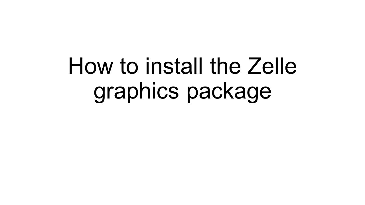 How to install the Zelle graphics package