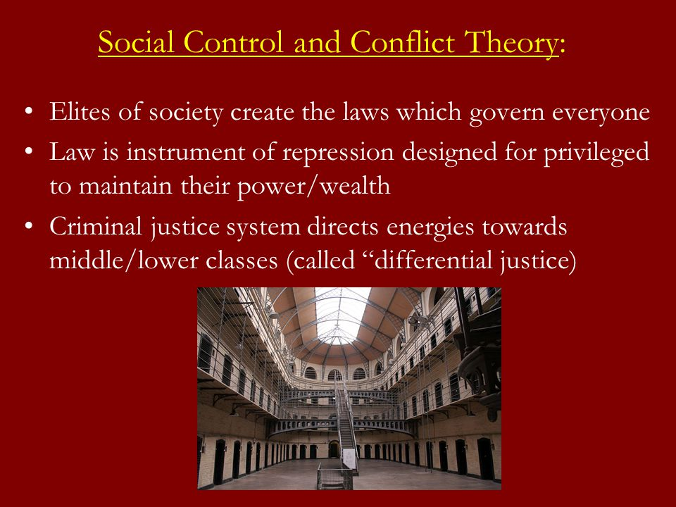 comparing conflict theory and social control Differential association, strain and control similar in importance to strain theory and social control theory crime is a function of the conflict between.