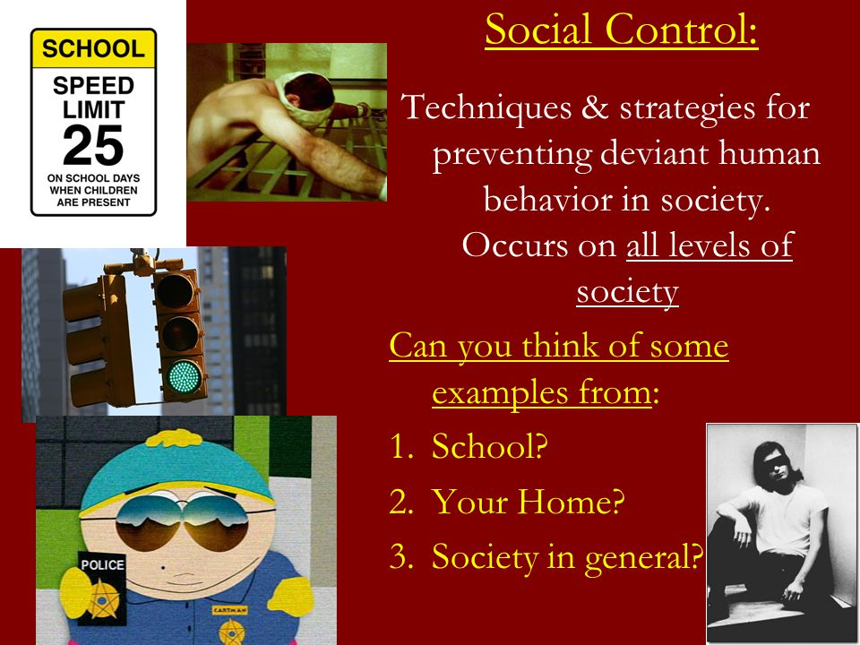 deviant behavior in society Random acts of deviance inderbitzin's deviant behavior and social control class at osu, which studies the concept of social deviance and how.