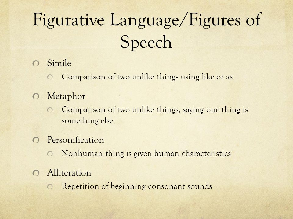 Figurative Language/Figures of Speech