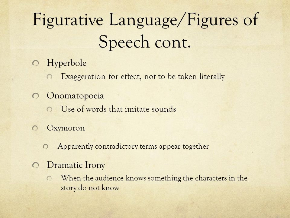 Figurative Language/Figures of Speech cont.