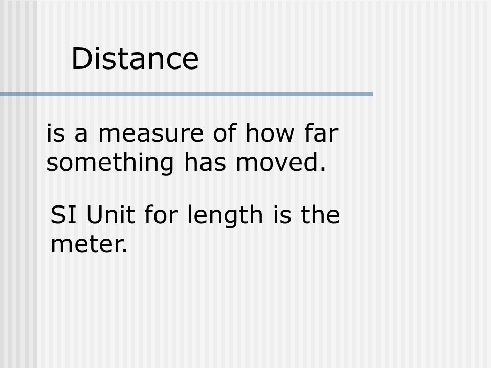 How Far Is A Meter : Eq what is motion how do you know are in